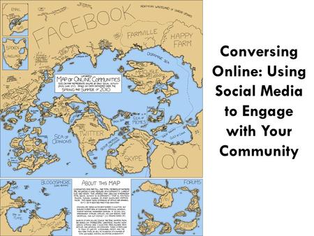 Conversing Online: Using Social Media to Engage with Your Community.