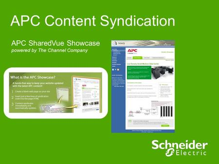 APC Content Syndication APC SharedVue Showcase powered by The Channel Company.