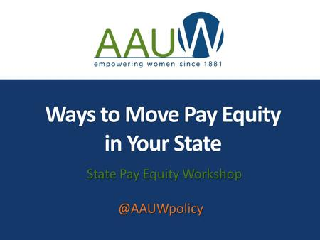Ways to Move Pay Equity in Your State State Pay Equity