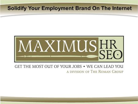 Solidify Your Employment Brand On The Internet. How does it Work?