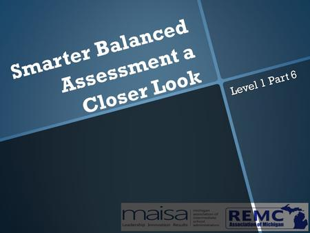 Smarter Balanced Assessment a Closer Look Level 1 Part 6.