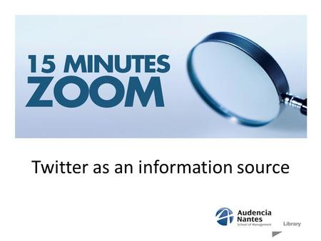 Twitter as an information source. Definition Microblog : share short messages (140 characters)... To communicate or to get information? Short history.