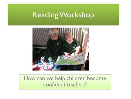 How can we help children become confident readers?