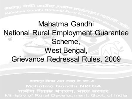 Mahatma Gandhi National Rural Employment Guarantee Scheme, West Bengal, Grievance Redressal Rules, 2009.