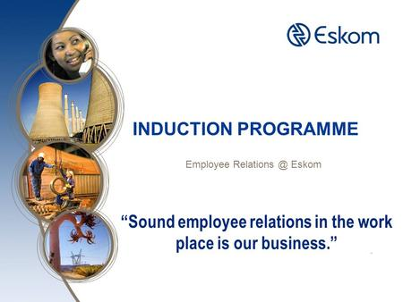 INDUCTION PROGRAMME Employee Eskom