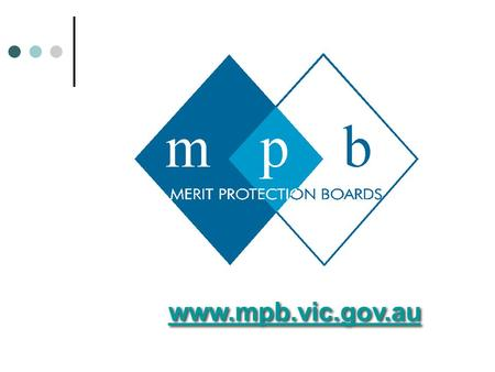 Www.mpb.vic.gov.au. Introduction Today's Program Introduction / Legislative Framework for Decision Making Peter Hibbins, Senior Chairperson MPB Effective.