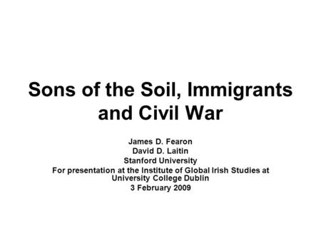 Sons of the Soil, Immigrants and Civil War