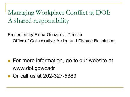 Managing Workplace Conflict at DOI: A shared responsibility