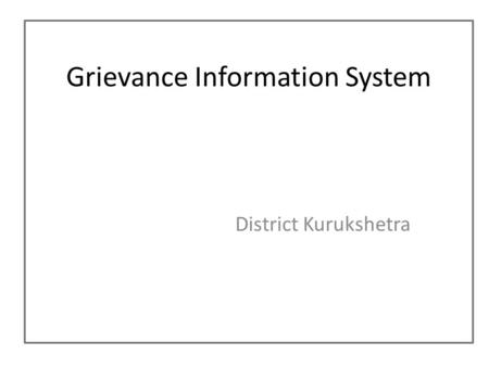 Grievance Information System District Kurukshetra.
