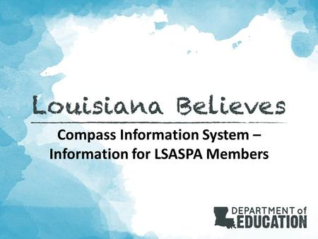 Compass Information System – Information for LSASPA Members