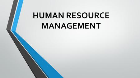 "HUMAN RESOURCE MANAGEMENT. ""Human"" represents the dimension of HRM which relates to the soft aspect such as commitment through participation and the most."