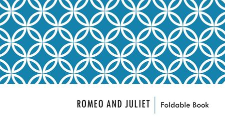 Romeo and Juliet Foldable Book.