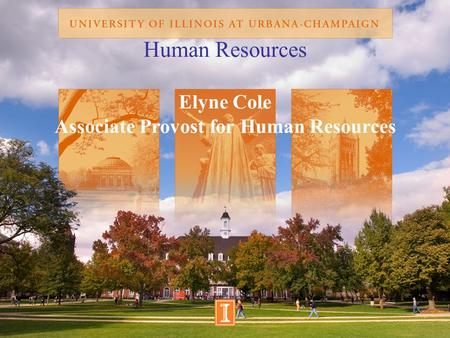 Human Resources Elyne Cole Associate Provost for Human Resources.