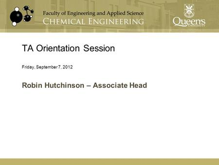 TA Orientation Session Friday, September 7, 2012 Robin Hutchinson – Associate Head.