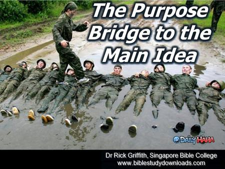 Dr Rick Griffith, Singapore Bible College www.biblestudydownloads.com Dr Rick Griffith, Singapore Bible College www.biblestudydownloads.com.