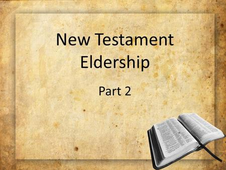 "New Testament Eldership Part 2. ""Be on guard for yourselves and for all the flock, among which the Holy Spirit has made you overseers, to shepherd the."