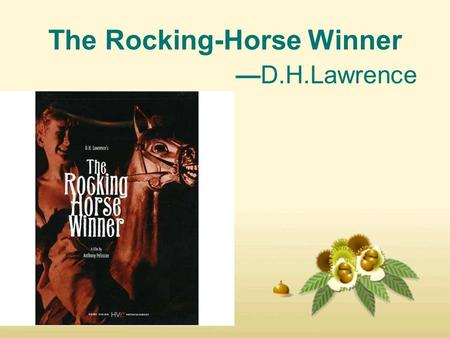 A literary analysis of a rocking horse winner by d h lawrence