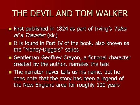 "the devil and tom walker"" washington irving ppt video online  the devil and tom walker first published in 1824 as part of irving s tales of a"