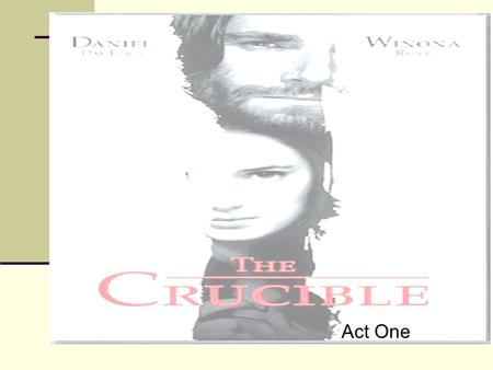 A severe test of characters in judgement in the crucible a play by arthur miller