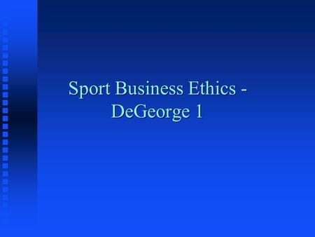business ethics in sport In this space michael josephson and the center for business ethics faculty will provide expert insights and resources to promote professional development and leadership effectiveness of.