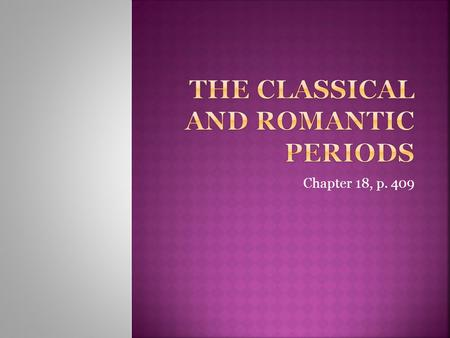 an introduction to the history of the romantic period of music