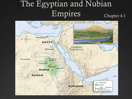 The Egyptian and Nubian Empires Chapter 4:1. Vocabulary WordsVocabulary Words Hyksos: A group of nomadic invaders from Southwest Asia who ruled Egypt.