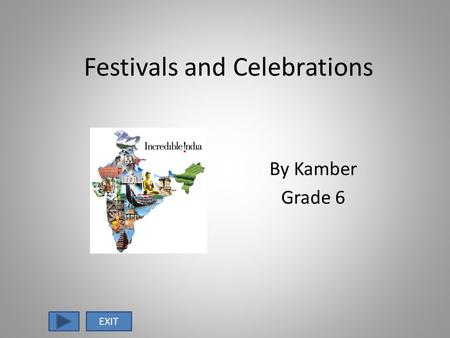 Festivals and Celebrations By Kamber Grade 6 EXIT.
