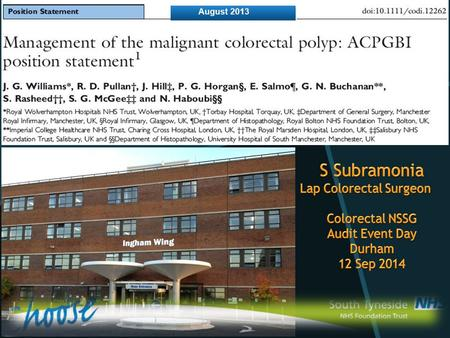 Role of colonoscopy in the treatment of malignant polyps Pathology of malignant colorectal polyps Assessing the risk of residual disease post-polypectomy.