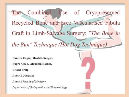 The Combined Use of Cryopreserved Recycled Bone and Free Vascularised Fibula Graft in Limb-Salvage Surgery: ″The Bone in the Bun″ Technique (Hot Dog.