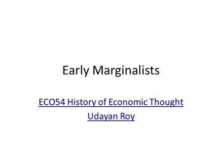 ECO54 History of Economic Thought Udayan Roy