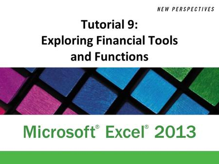 Tutorial 9: Exploring Financial Tools and Functions