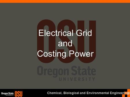 Chemical, Biological and Environmental Engineering Electrical Grid and Costing Power.
