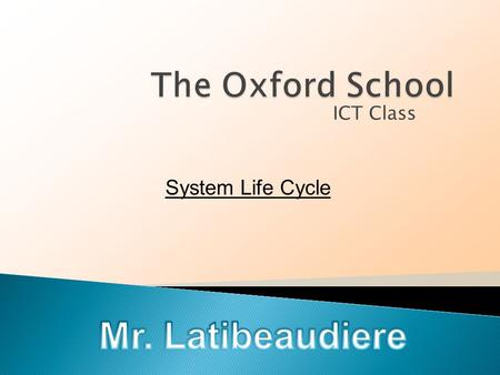 ICT Class System Life Cycle.  Large systems development projects may involve dozens of people working over several months or even years, so they cannot.