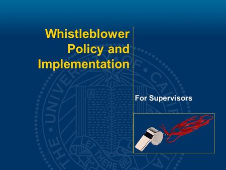 Whistleblower Policy and Implementation For Supervisors.