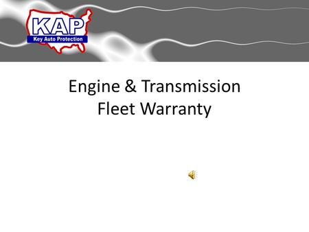 Engine & Transmission Fleet Warranty Engine & Transmission Warranty.