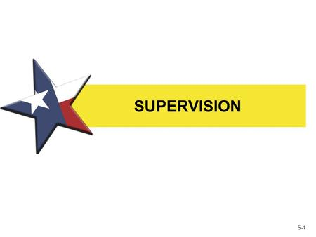 S-1 SUPERVISION. S-2 Instructional Leadership Development Framework for Data-driven Systems QUALITY STUDENT PERFORMANCE ETHICS AND INTEGRITY Curriculum/Instruction/