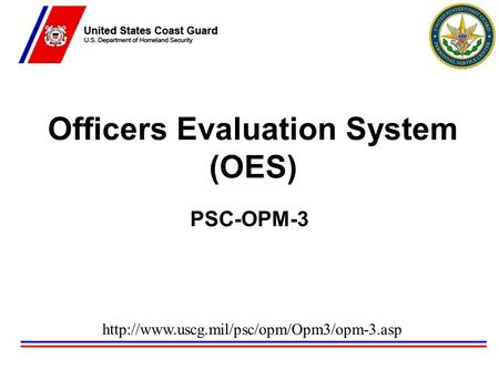 Officers Evaluation System (OES) PSC-OPM-3