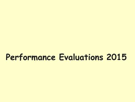 Performance Evaluations 2015. GreatJobs Performance Evaluations The GreatJobs system incorporates Position Descriptions, Notice of Vacancy (NOV) and Performance.