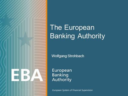 The European Banking Authority