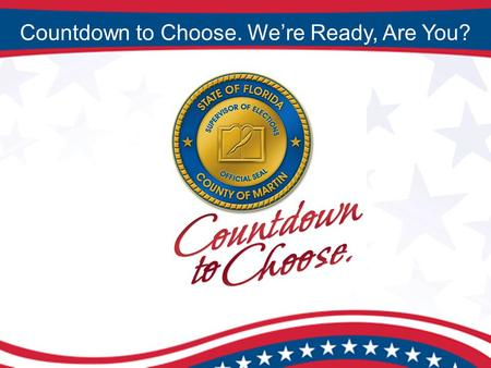 Countdown to Choose. We're Ready, Are You?. Tax Collector / HSMV The passage of the National Voting Rights Act of 1995 placed HSMV on the frontline of.