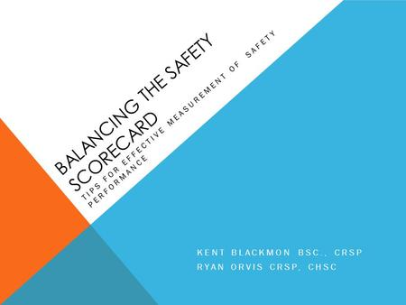 Balancing the safety scorecard