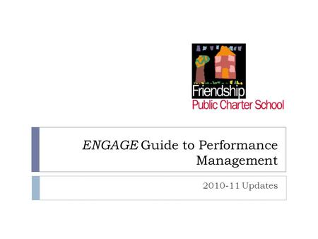 ENGAGE Guide to Performance Management 2010-11 Updates.