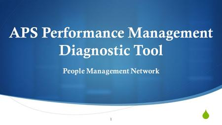  APS Performance Management Diagnostic Tool People Management Network 1.