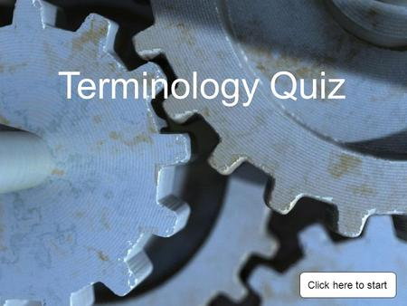 Terminology Quiz Click here to start Centre BitCountersink Bit Counter bore BitSpade Bit What is the correct name for the tool shown ?