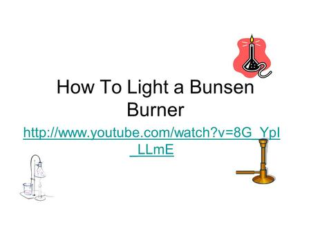 How To Light a Bunsen Burner  _LLmE.