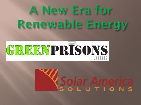 Your Source for News and Information on Environmentally Responsible Products and Services in the Corrections Industry.