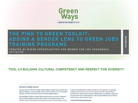 TOOL 4.9 BUILDING CULTURAL COMPETENCY AND RESPECT FOR DIVERSITY.
