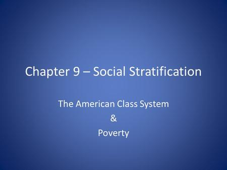systems of social stratification However, when a social category like class, occupation, gender, or race puts people in a position in which they can claim a greater share of resources or services, then social differentiation becomes the basis of social inequality the term social stratification refers to an institutionalized system of social inequality it refers to a.