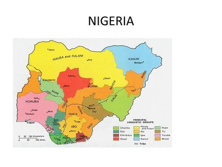 NIGERIA. Nigeria There are 250 ethnic groups in Nigeria. The 3 largest according to geographical locations are: Hausa/Fulani (29%) -North Igbo (18%)-South.
