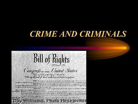 CRIME AND CRIMINALS. TYPES OF CRIME TYPES OF CRIME: VIOLENT PERSONAL PROPERTY WHITE COLLAR PUBLIC-ORDER ORGANIZED JUVENILE DELINQUENCY.
